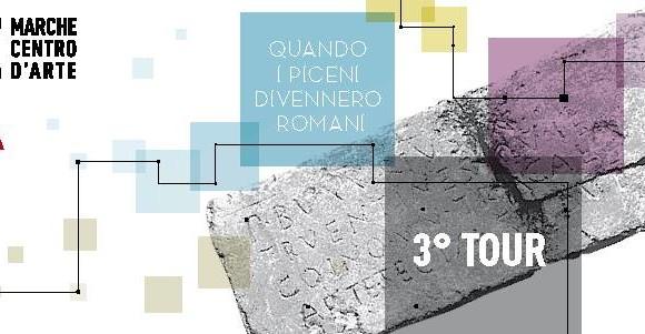 Quando i Piceni divennero Romani 3° Tour