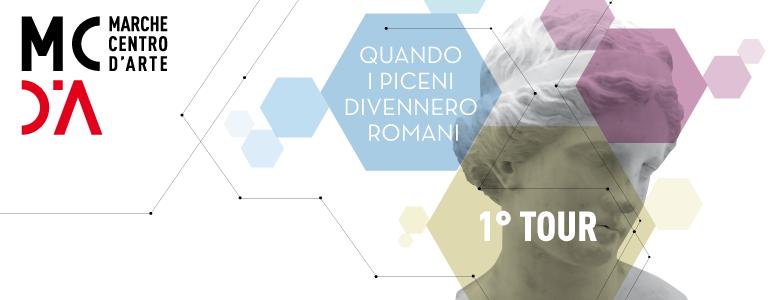 Quando I Piceni divennero Romani 1°Tour